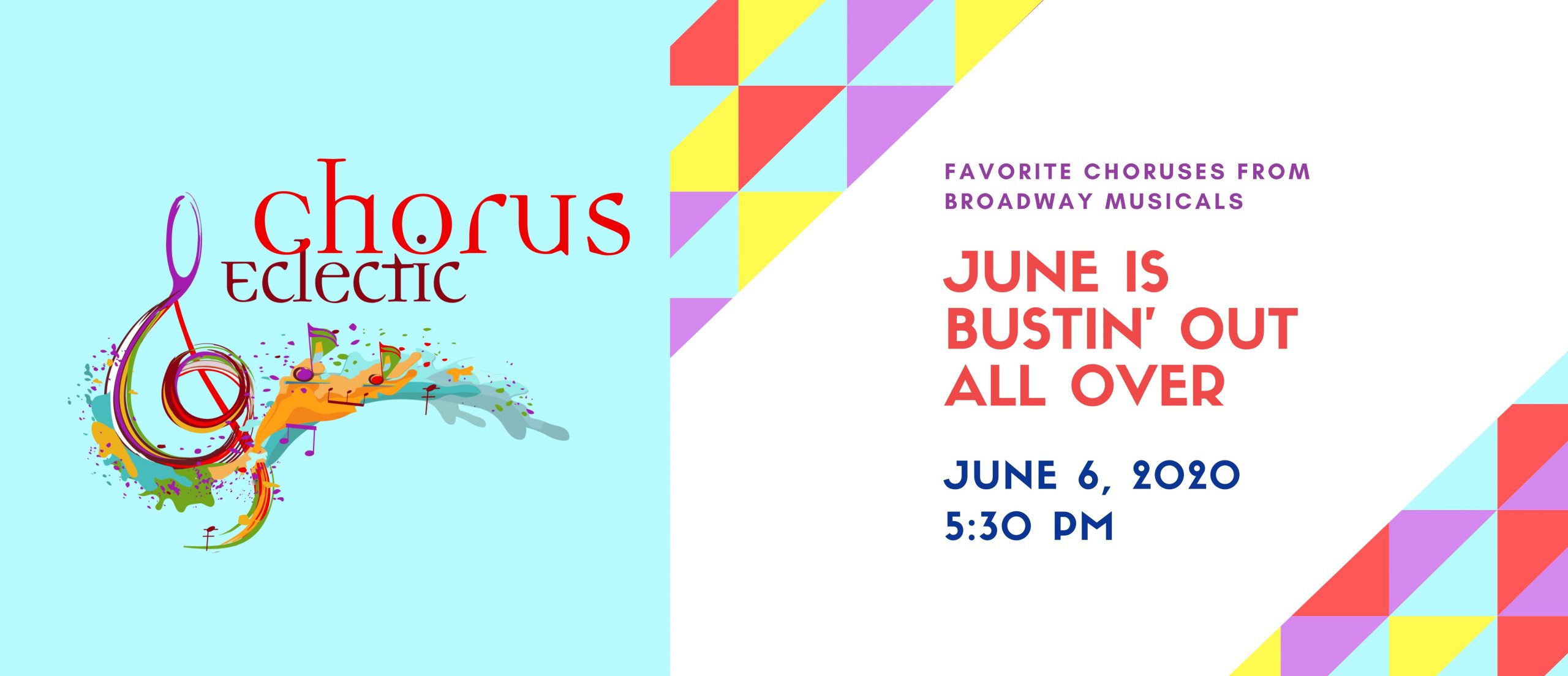 """Chorus Eclectic """"June Is Bustin' Out All Over"""""""