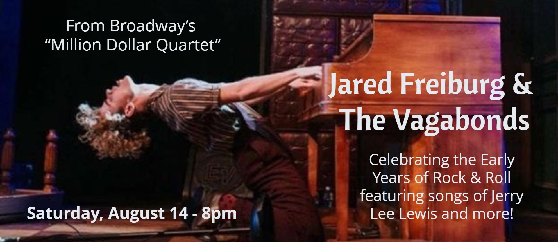 "From Broadway's ""Million Dollar Quartet"" - JARED FREIBURG & THE VAGABONDS"